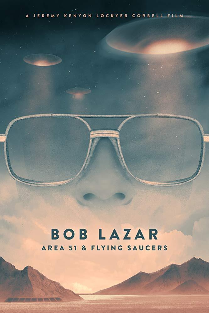 Bob Lazar: 51.Bölge ve Uçan Daireler Belgeseli