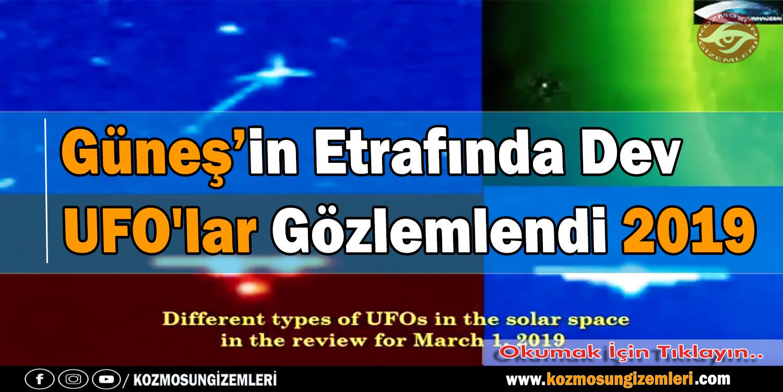 Güneş'in Etrafında Dev UFO'lar Gözlemlendi